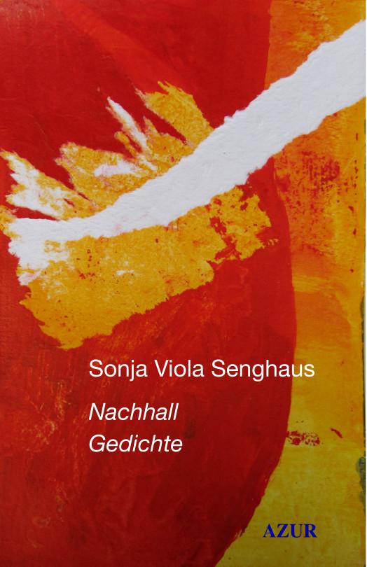 Ein Nachhall von Sonja Viola Senghaus